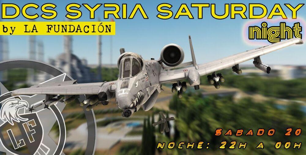 Anuncio_evento_DCS_Siria_Saturday_Night.thumb.jpg.b8a86515a7bef2441d82aaaf3dfa6d97.jpg